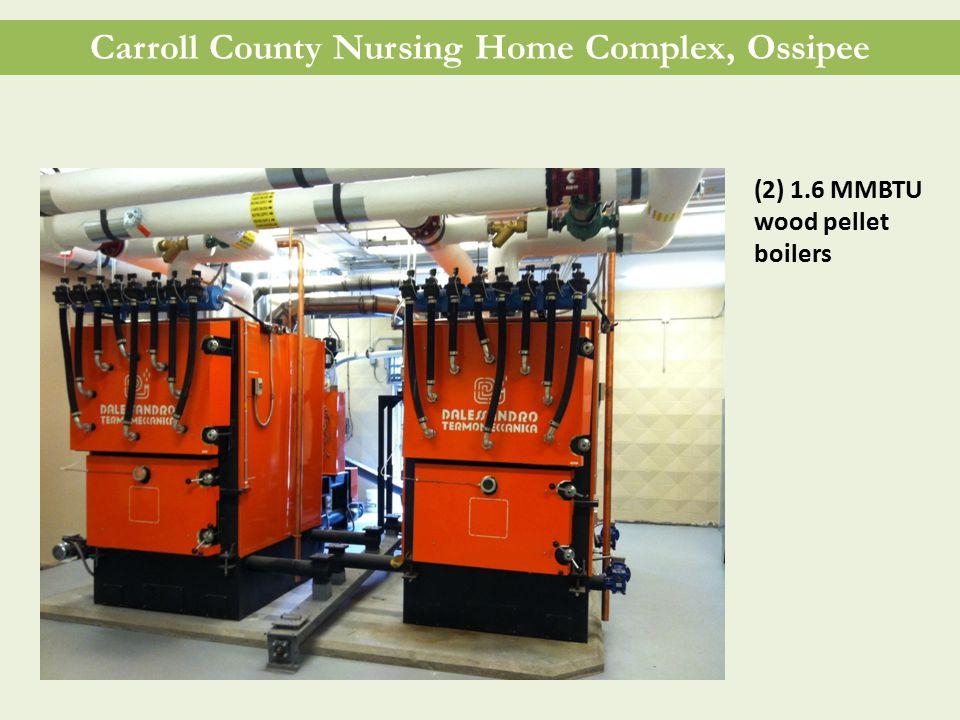 Carroll County Nursing Home Complex, Ossipee (2) 1.6 MMBTU wood pellet boilers