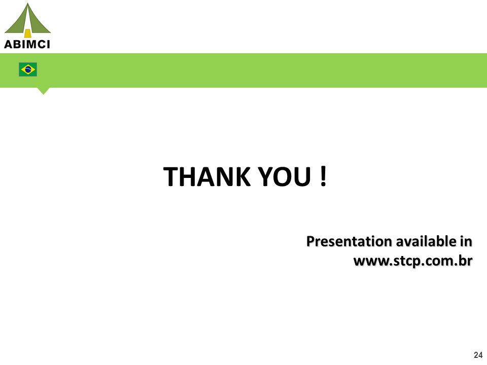 24 THANK YOU ! Presentation available in www.stcp.com.br