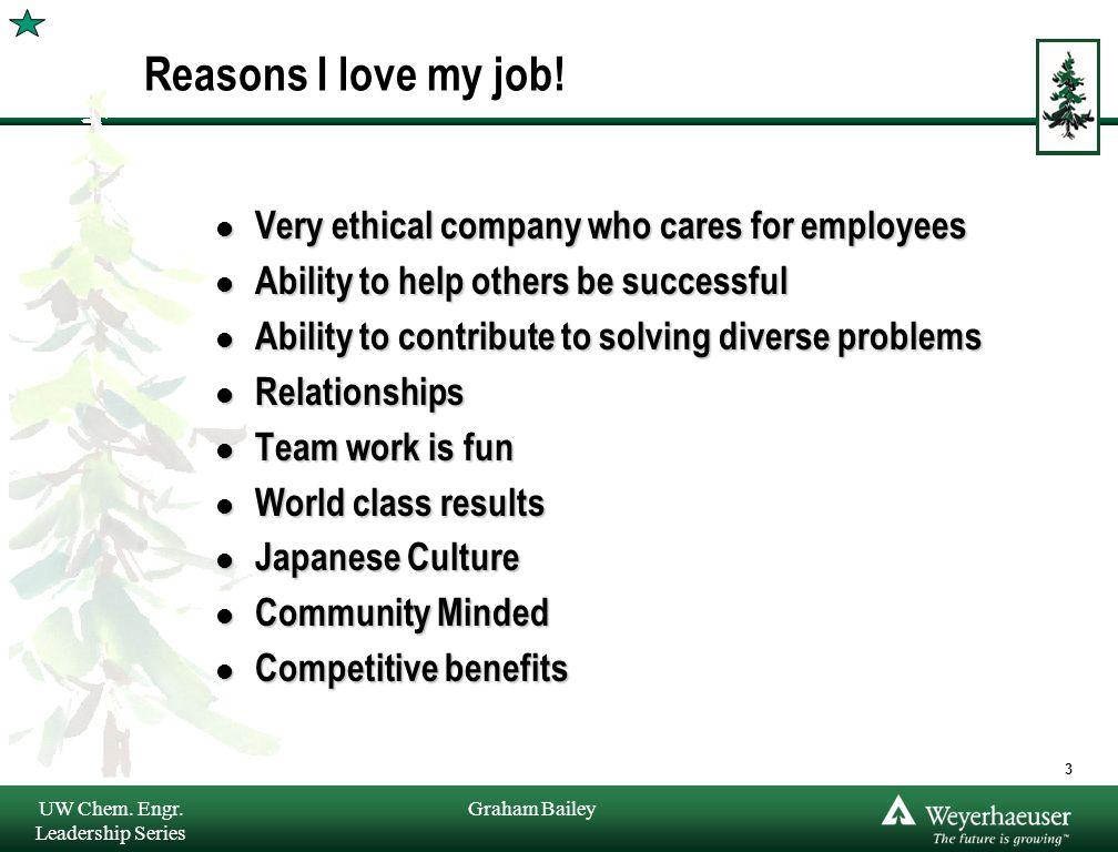 Graham Bailey Reasons I love my job.