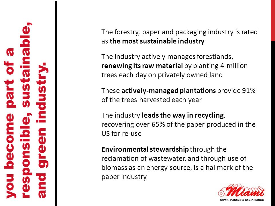 you become part of a responsible, sustainable, and green industry.