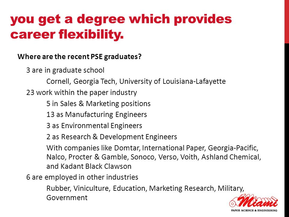 you get a degree which provides career flexibility.