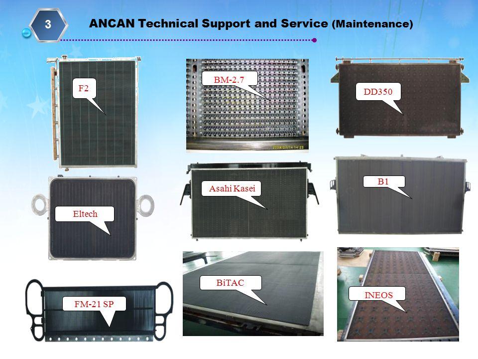 Asahi Kasei Eltech BiTAC INEOS BM-2.7 DD350 F2 B1 FM-21 SP ANCAN Technical Support and Service (Maintenance) 3