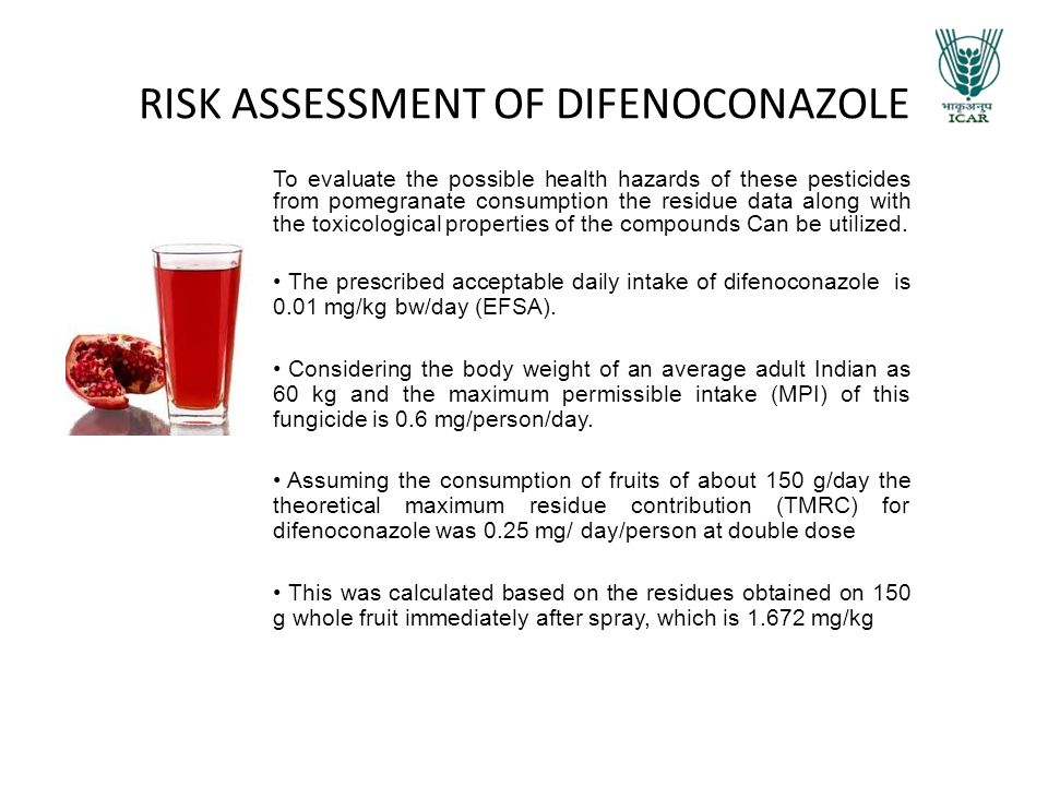 RISK ASSESSMENT OF DIFENOCONAZOLE To evaluate the possible health hazards of these pesticides from pomegranate consumption the residue data along with