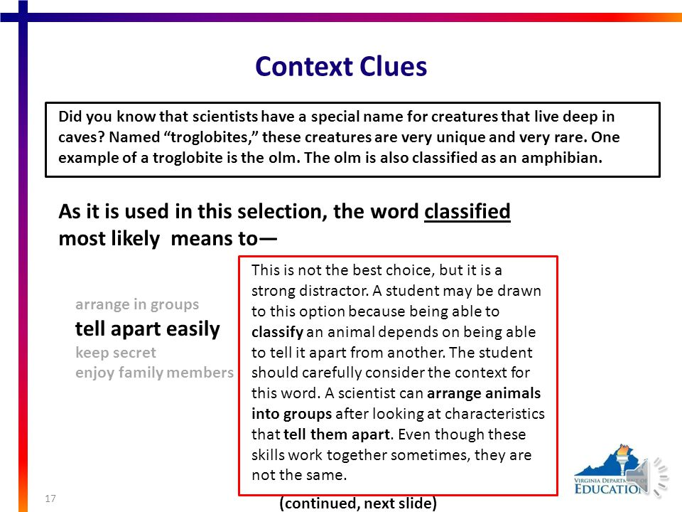 Context Clues 16 Did you know that scientists have a special name for creatures that live deep in caves.