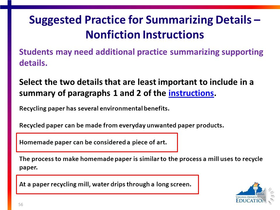 Suggested Practice for Supporting Details – Nonfiction Article Students may need additional practice identifying supporting details in a nonfiction text.