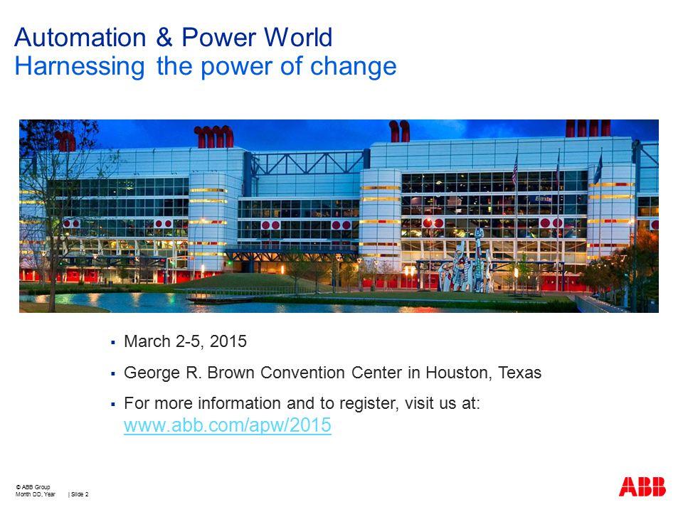  March 2-5, 2015  George R.