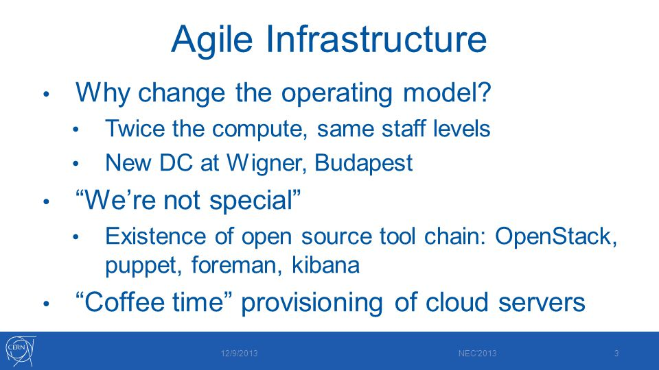 Agile Infrastructure Why change the operating model.