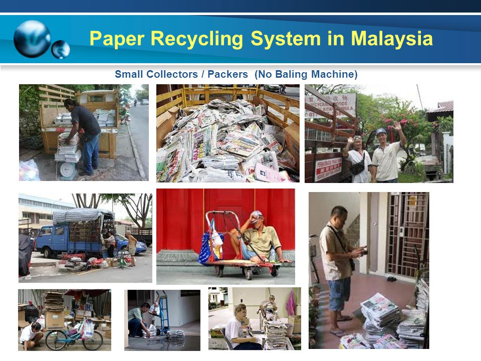 Paper Recycling System in Malaysia Small Collectors / Packers (No Baling Machine)