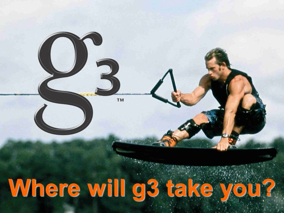 Where will g3 take you?