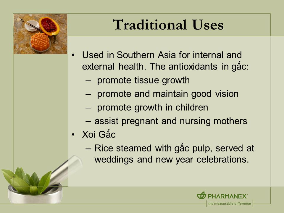 Traditional Uses Used in Southern Asia for internal and external health.