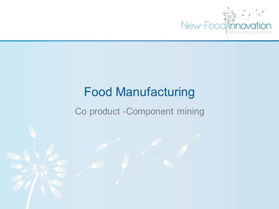 Food Manufacturing Co product -Component mining
