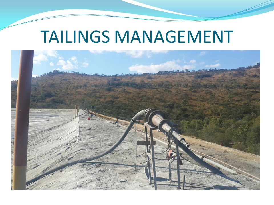 TAILINGS MANAGEMENT