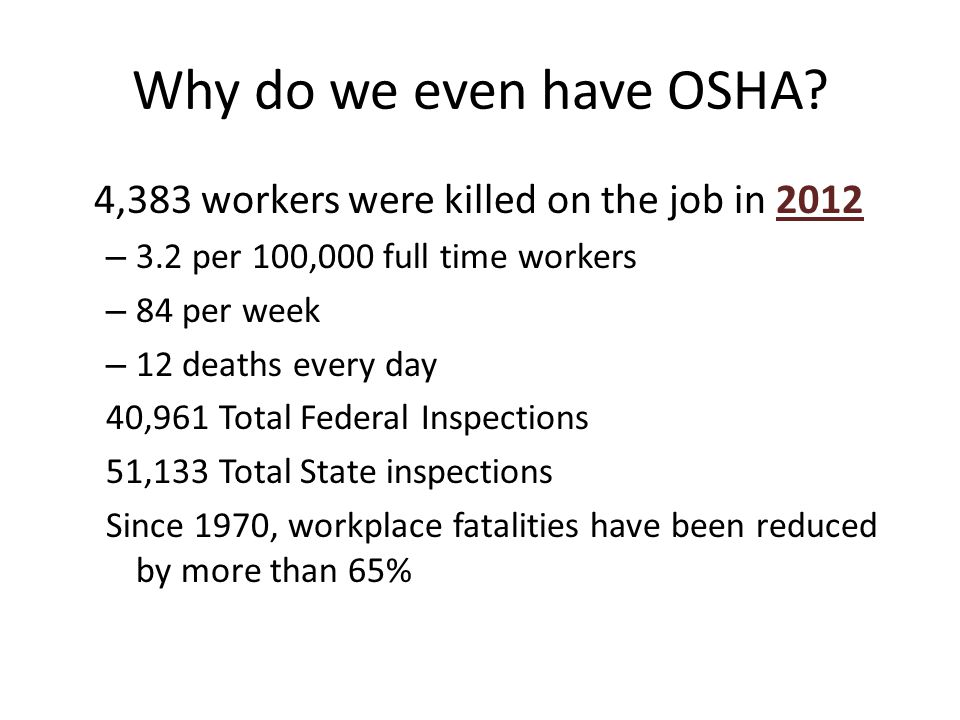 Why do we even have OSHA.
