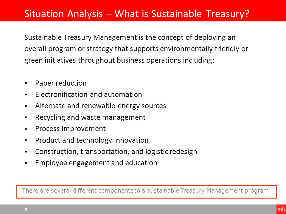 6 Situation Analysis – Why Sustainable Treasury.