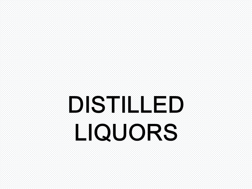 DISTILLED LIQUORS
