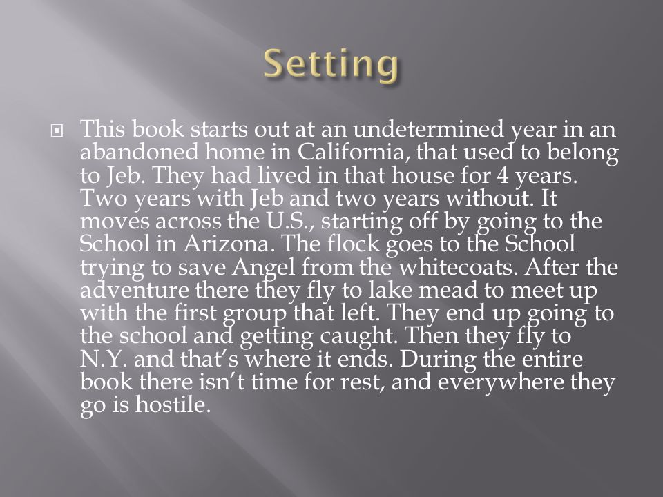  This book starts out at an undetermined year in an abandoned home in California, that used to belong to Jeb.