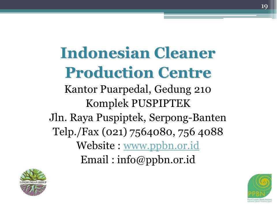 Indonesian Cleaner Production Centre Kantor Puarpedal, Gedung 210 Komplek PUSPIPTEK Jln.