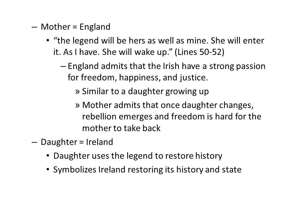 – Mother = England the legend will be hers as well as mine.