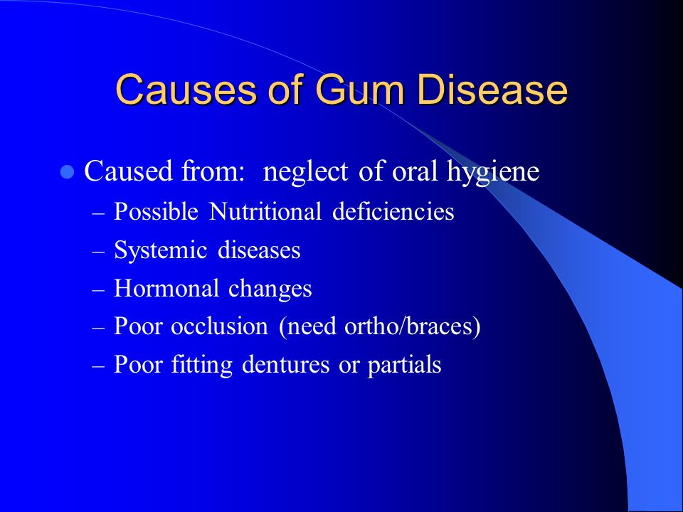 Gingival Irritants Irritants could be: – Toothpicks – used improperly & too often – Toothbrush trauma – brushing incorrectly – Overhanging margin on restorations