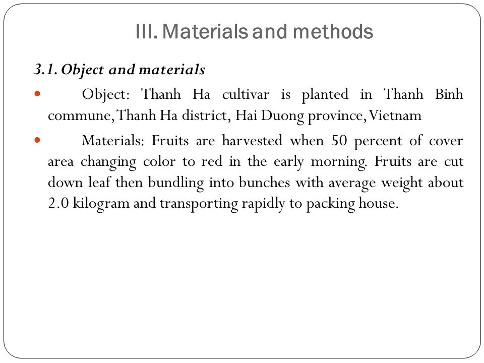 III. Materials and methods 3.1.