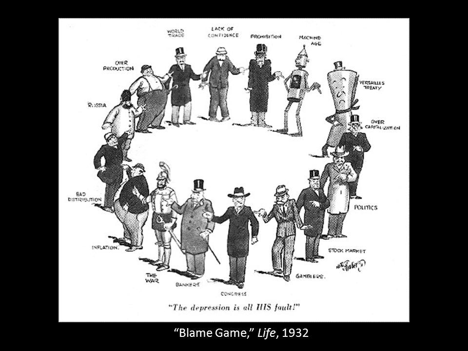 Blame Game, Life, 1932