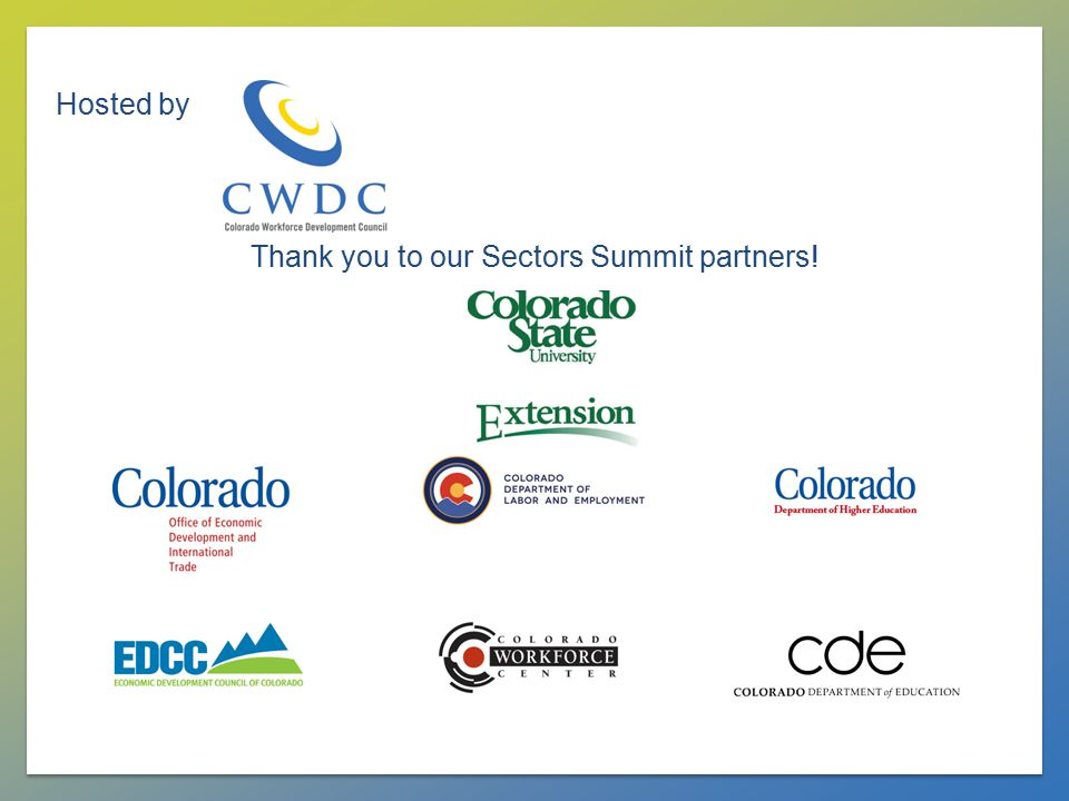 Hosted by Thank you to our Sectors Summit partners!