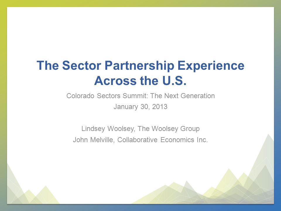 The Sector Partnership Experience Across the U.S.
