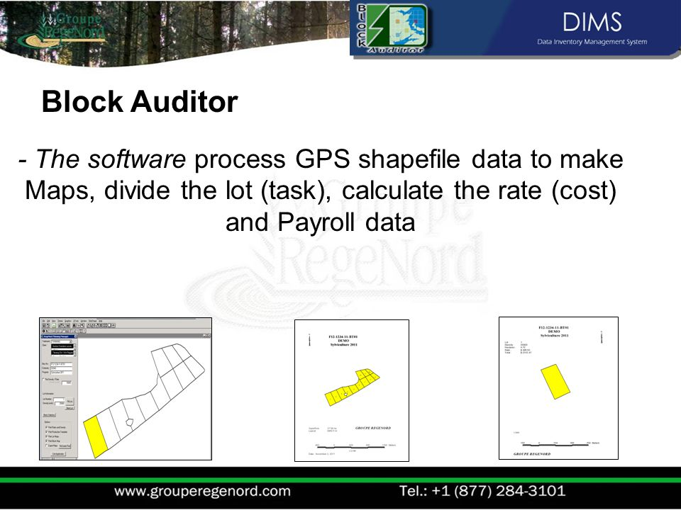 - The software process GPS shapefile data to make Maps, divide the lot (task), calculate the rate (cost) and Payroll data Block Auditor