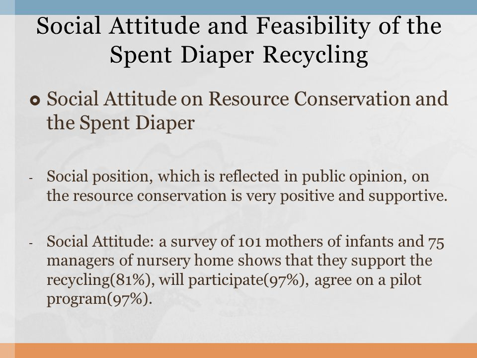  Social Attitude on Resource Conservation and the Spent Diaper - Social position, which is reflected in public opinion, on the resource conservation