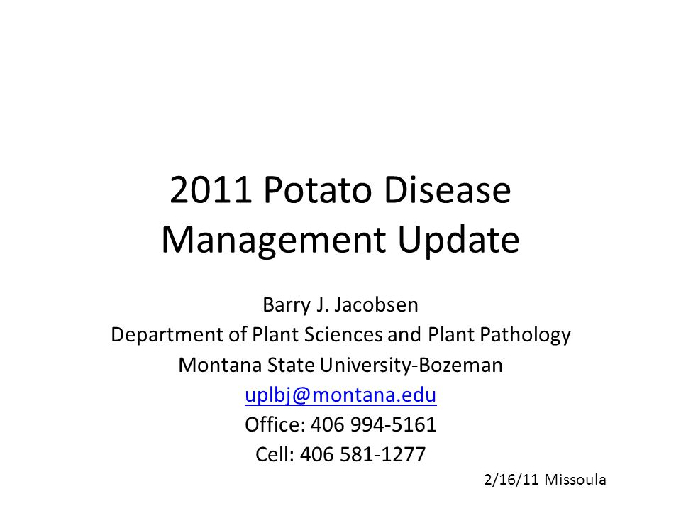 2011 Potato Disease Management Update Barry J.