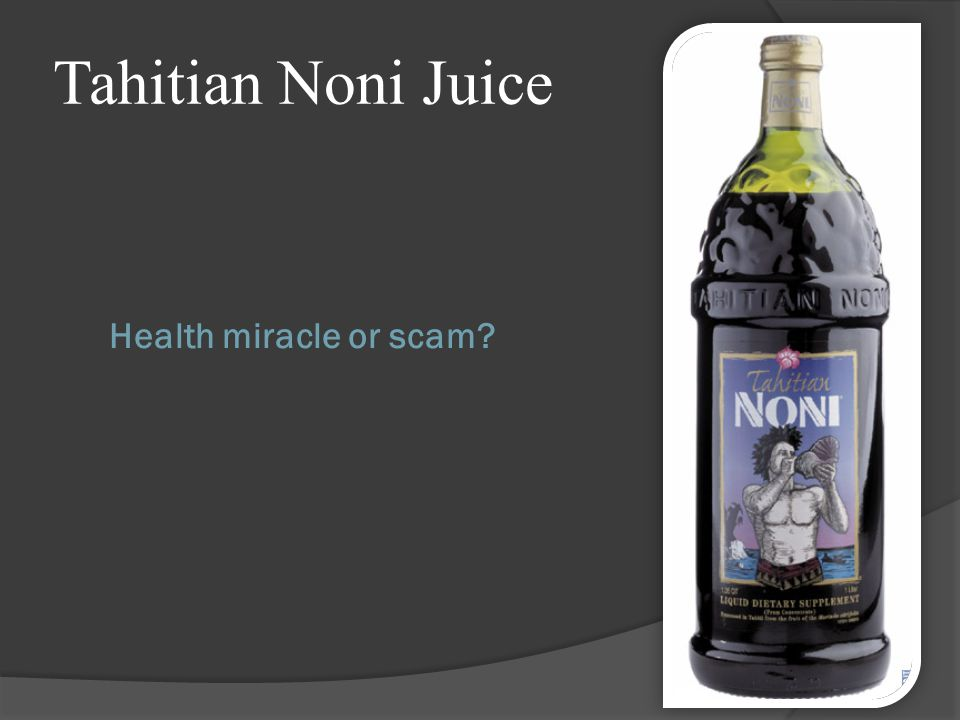 -Made from the fruit of the Morinda citrifolia tree, a member of the coffee family.