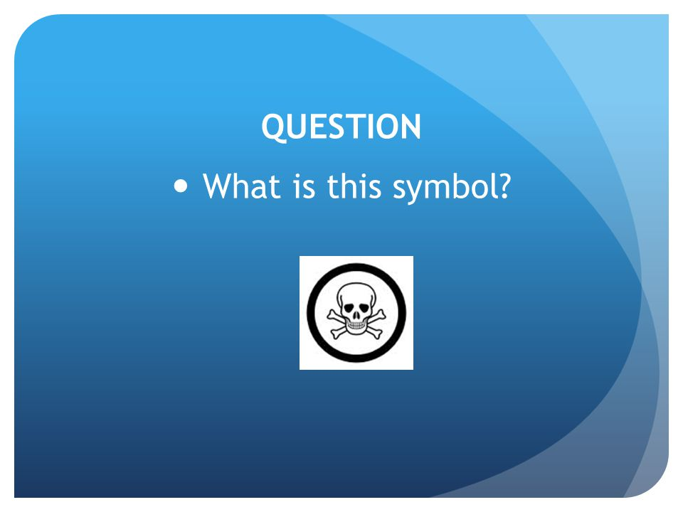 QUESTION What is this symbol?