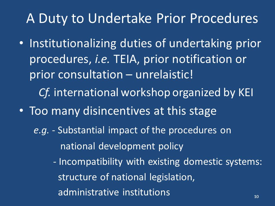 A Duty to Undertake Prior Procedures Institutionalizing duties of undertaking prior procedures, i.e.
