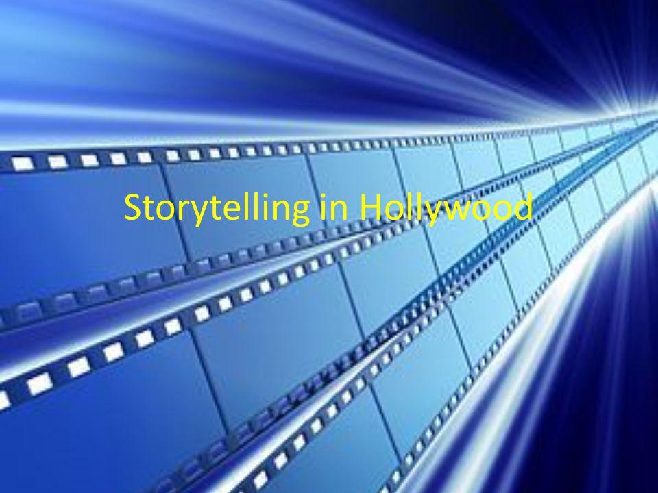 Storytelling in Hollywood
