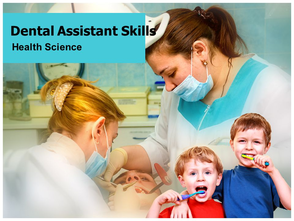 Dental Assistant Skills Health Science