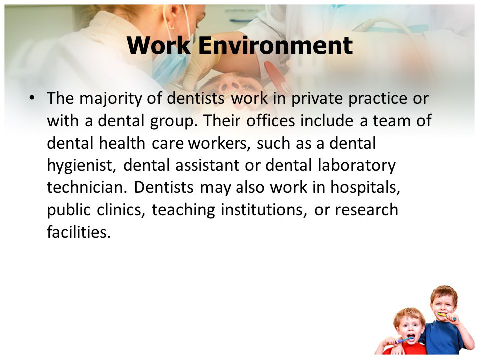 Areas of Specialization After completing dental school in general dentistry, graduates may enter practice or go on for advanced training in the follow