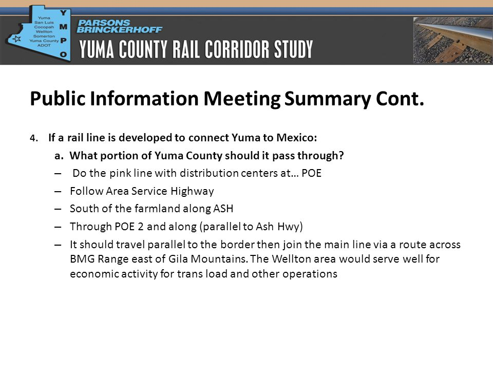 Public Information Meeting Summary Cont.b. What areas of the County are areas to avoid.