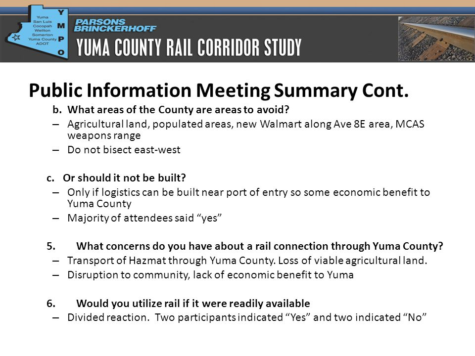 Public Information Meeting Summary Cont. b. What areas of the County are areas to avoid.