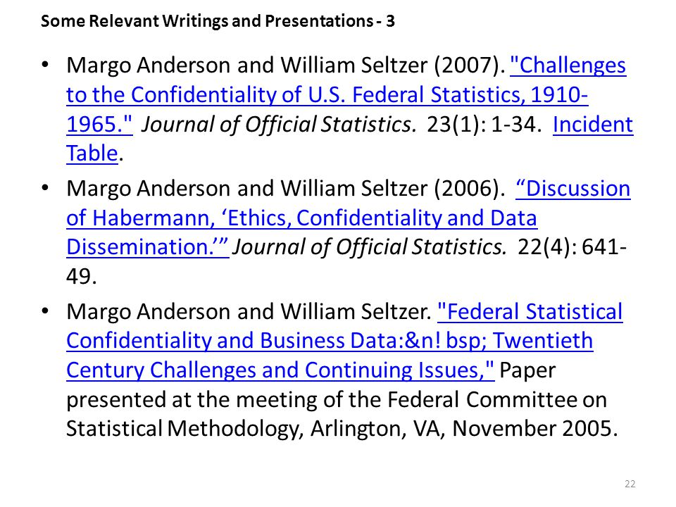 Some Relevant Writings and Presentations - 3 Margo Anderson and William Seltzer (2007).