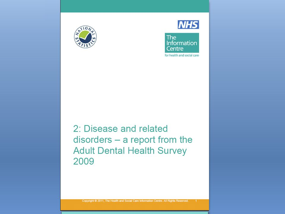 Outline 1: Disease Data based on clinical dental examinations Be clear on detection thresholds for all diseases and conditions: 1.Dental Caries o In crowns or roots o Social variation o Age variation o Primary coronal caries o Secondary coronal caries o Root caries 2.Periodontal Disease o Pocketing 3.Tooth Wear o Trends Conclusions