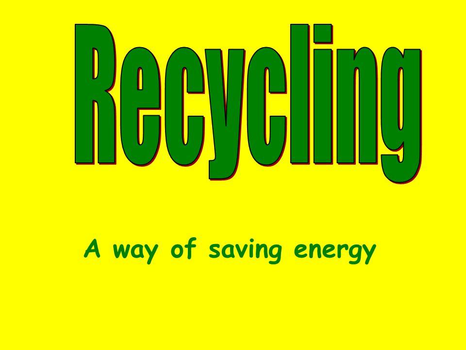 A way of saving energy