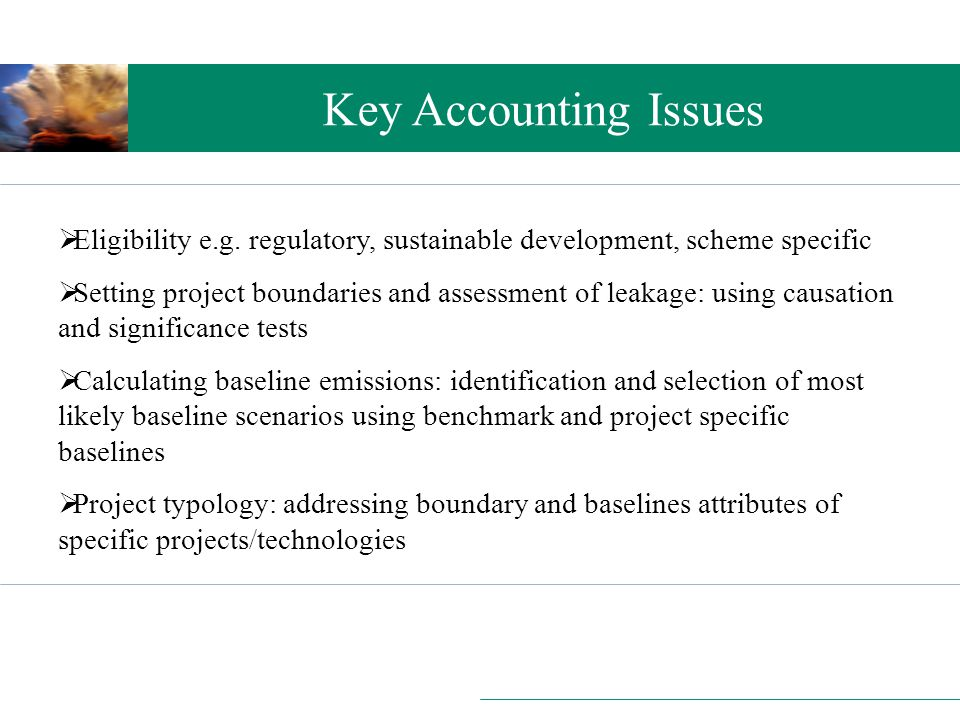 Setting the scene Key Accounting Issues  Eligibility e.g.