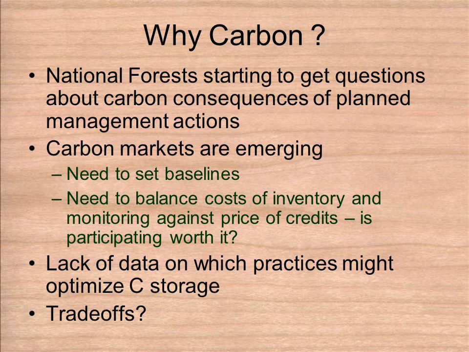 Carbon Reporting Basics Part of FFE – most calculations already exist, just need to convert to carbon Live aboveground biomass calculations –Jenkins et al.