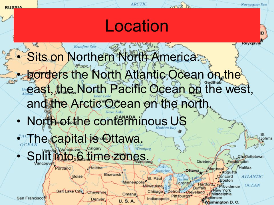 Location Sits on Northern North America.
