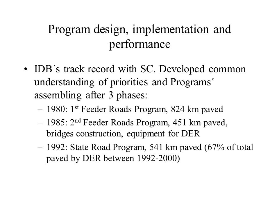 Program design, implementation and performance IDB´s track record with SC.