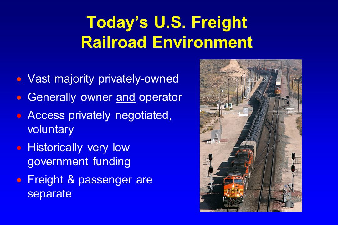 Freight Rail Provides Major Public Benefits Railroad Fuel Efficiency (Ton-Miles Per Gallon)  Cost effectiveness  Fuel efficiency  Reduced congestion and highway costs  Environmental benefits  Safety