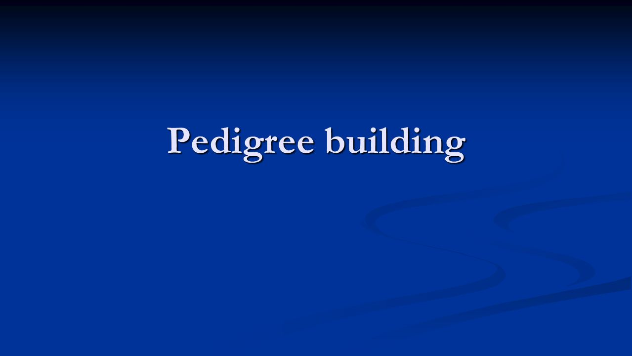 Pedigree building