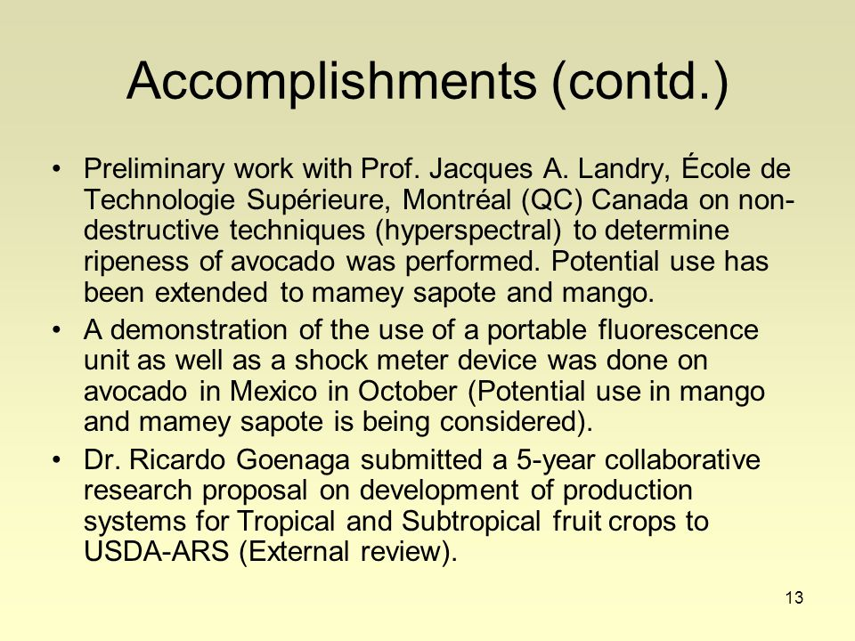 13 Accomplishments (contd.) Preliminary work with Prof.