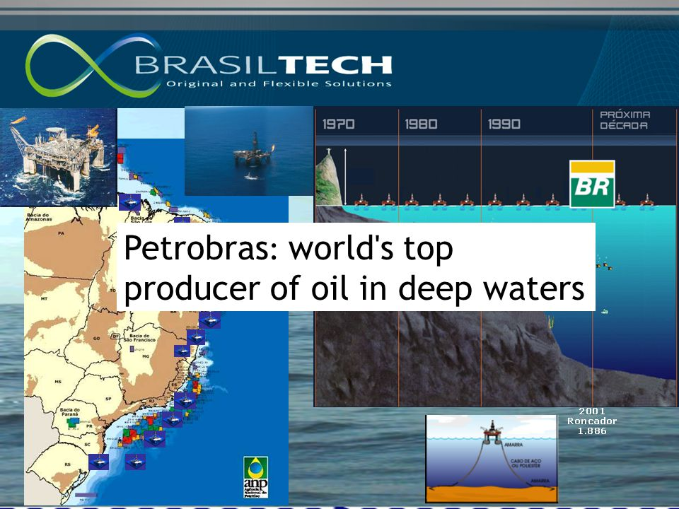 1983 Piraúna 293 m Petrobras : world's top producer of oil in deep waters