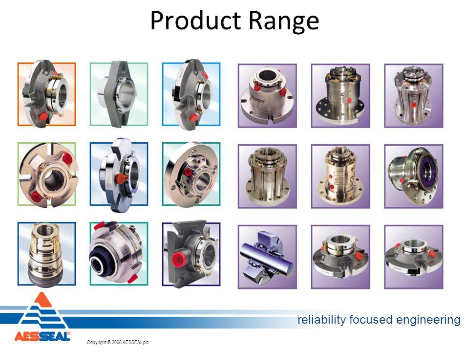 Copyright © 2002 AESSEAL plc Copyright © 2008 AESSEAL plc reliability focused engineering Product Range